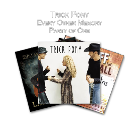 Trick Pony - Every Other Memory, Party of One